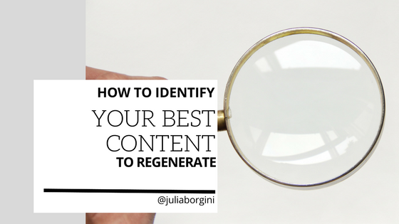 How to identify the best content to regenerate