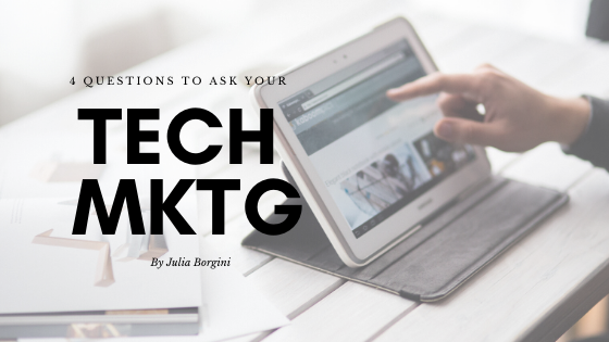 4 questions to ask your tech marketing materials - spacebarpress.com